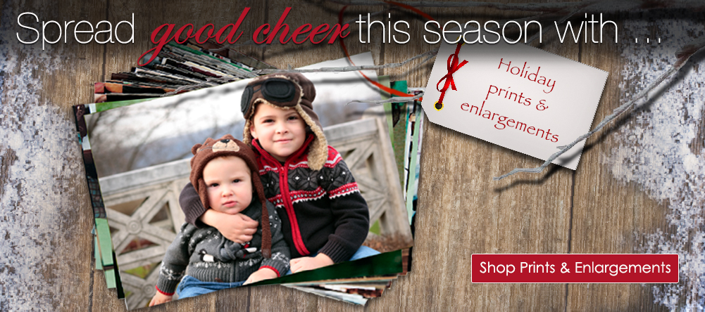 Spread good cheer with prints and enlargements!  Click here to get Shop Prints & Enlargements.
